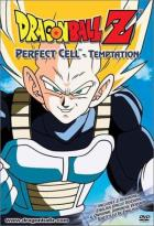 Dragon Ball Z - Perfect Cell: Temptation