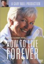 How To Live Forever With Gary Null