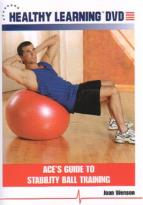 Ace's Guide To Stability Ball Training