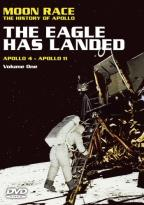 Moon Race - The History of Apollo Vol. 1: The Eagle Has Landed - Apollo 4 Through Apollo 11