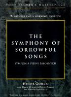 Gorecki: The Symphony of Sorrowful Songs