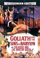 Goliath and the Sins of Babylon/Colossus and the Amazon Queen
