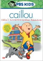 Caillou - Caillou's Summer Vacation & Other Adventures