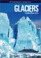 Glaciers - Alaska's Rivers of Ice