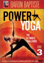 Baron Baptiste - Hot Yoga: The Power Yoga Method - Level 3