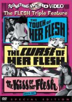 Touch of Her Flesh/The Curse of Her Flesh/The Kiss of Her Flesh - Triple Feature
