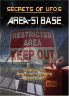Area 51 - Is Area 51 America's Hidden Spaceport?