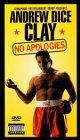 Andrew Dice Clay - No Apologies