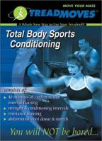 Treadmoves - Total Body Sports Conditioning