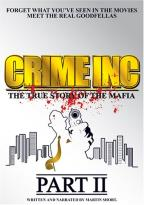Crime Inc.: The True Story Of The Mafia - Part 2
