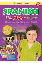 Spanish For Kids Beginner Level 1, Volume 1