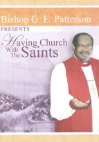 Bishop G.E. Patterson - Having Church with The Saints