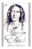 George Eliot - Life & Literature
