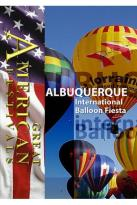 Great American Festivals: Albuquerque International Balloon Fiesta