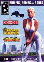 Triple B Collection - Do or Die/Hard Hunted/Day of the Warrior
