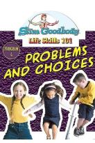 Slim Goodbody Life Skills Vol. 4: Problems And Choices