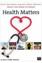 WGBH Boston Specials - Health Matters: What You Need To Know About Cancer, Heart Disease, Depression, And Obesity