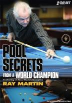 Ray Martin: Pool Secrets from a World Champion