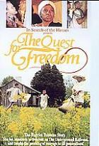 Harriet Tubman - The Quest For Freedom