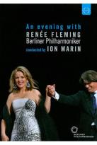 Renee Fleming/Berliner Philharmoniker/Ion Marin: An Evening with Renee Fleming