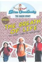 Slim Goodbody's The Inside Story, Vol. 02: The Breath Of Life Program