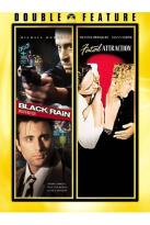 Black Rain/ Fatal Attraction