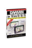 Garmin Nuvi 700 Series: 750, 760 And 770