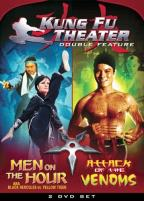 Kung Fu Theater Double Feature - Men on the Hour/Attack of the Venoms