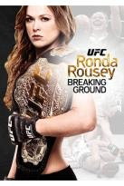 UFC Presents: Ronda Rousey - Breaking Ground