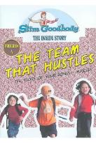 Slim Goodbody's The Inside Story, Vol. 04: The Team That Hustles Program