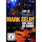Rockpalast: Mark Selby - One Night in Bonn