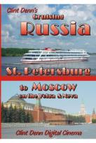 Clint Denn's Cruising Russia St. Petersburg To Moscow On The Volga & Neva