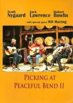 Scott Nygaard/Jack Lawrence/Robert Bowlin: Picking at Peaceful Bend II