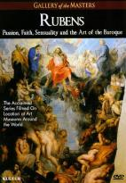 Gallery of the Masters: Rubens - Passion, Faith, Sensuality and the Art of the Baroque