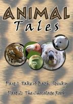 Animal Tales: Take a Bath, Stinky/The Chocolate Rock