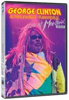 George Clinton and Parliament/Funkadelic - Live at Montreux 2004