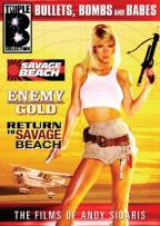 Triple B Collection - Savage Beach/Enemy Gold/Return To Savage Beach