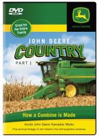 John Deere Country, Part 1 - How A Combine Is Made