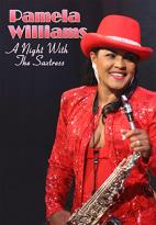 Pam Williams - A Night With the Saxtress