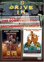 Drive-In Double Features 2: One Down Two To Go/Brotherhood Of Death