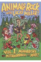 Animals Rock with Lucas Miller, Vol. 1: Monarchs, Metamorphosis & More!