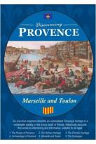 Discovering Provence: Marseille And Toulon