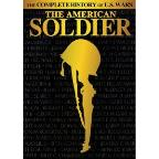 American Soldier - The Complete History of U.S. Wars