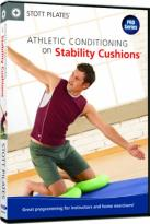 Stott Pilates: Athletic Conditioning on Stability Cushions