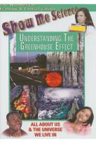 Show Me Science: Understanding the Green House Effect