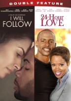 I Will Follow/24-Hour Love