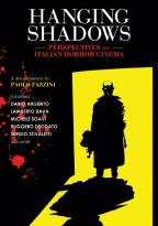 Hanging Shadows: Perspectives on Italian Horror Cinema