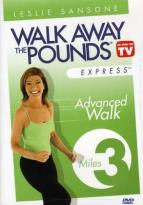 Leslie Sansone - Walk Away the Pounds Express: 3 Mile Advanced Walk