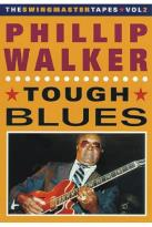 Phillip Walker - Tough Blues