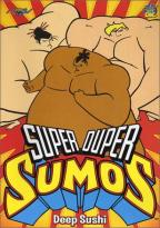 Super Duper Sumos Vol. 3: Deep Sushi